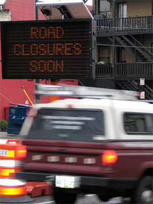 The road closures start January 15, 2010 for the Olympic Games in Vancouver